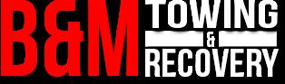 B&M Towing & Recovery LLC's Logo